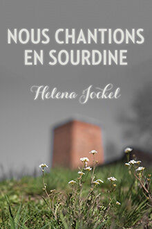 Book Cover of Nous chantions en sourdine