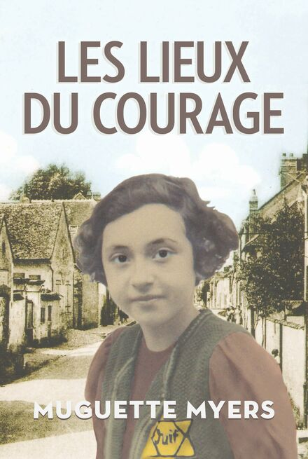 Book Cover of Les Lieux du courage